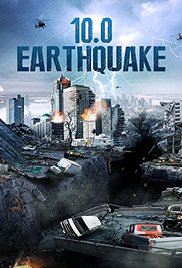 10.0 Earthquake| Watch Movies Online