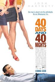 40 Days and 40 Nights| Watch Movies Online