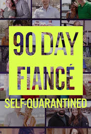 90 Day Fiancé: Self-Quarantined - Season 1