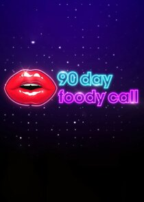 90 Day: Foody Call - Season 1| Watch Movies Online