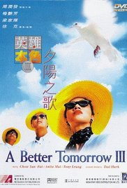 A Better Tomorrow 3: Love and Death in Saigon
