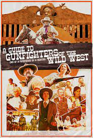 A Guide to Gunfighters of the Wild West| Watch Movies Online