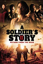 A Soldier's Story 2: Return from the Dead| Watch Movies Online