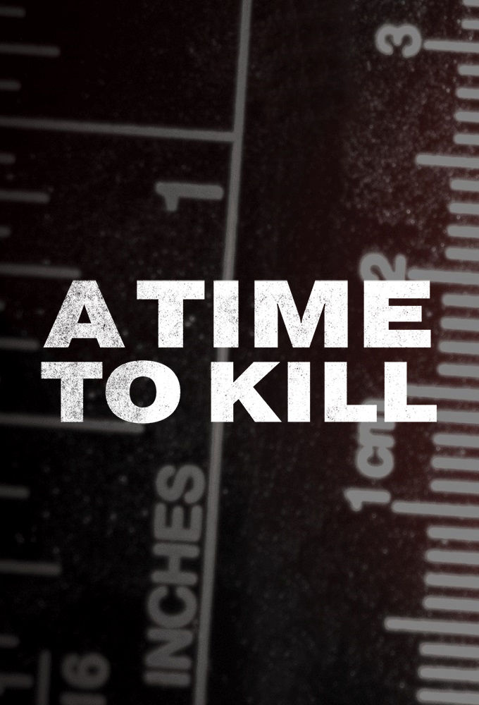 A Time to Kill - Season 4| Watch Movies Online
