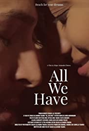 All We Have| Watch Movies Online