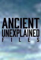 Ancient Unexplained Files - Season 1| Watch Movies Online