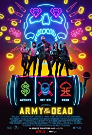 Army of the Dead| Watch Movies Online