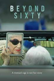 Beyond Sixty| Watch Movies Online