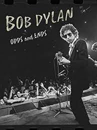 Bob Dylan: Odds and Ends| Watch Movies Online