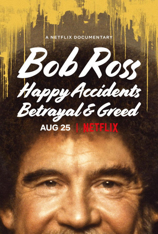 Bob Ross: Happy Accidents, Betrayal & Greed  Watch Movies Online