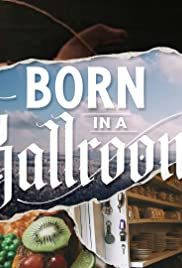 Born in a Ballroom| Watch Movies Online