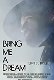 Bring Me a Dream| Watch Movies Online