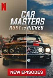 Car Masters: Rust to Riches - Season 3  Watch Movies Online