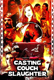 Casting Couch Slaughter| Watch Movies Online