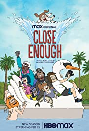 Close Enough - Season 2