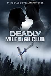 Deadly Mile High Club| Watch Movies Online