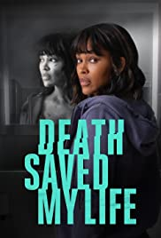 Death Saved My Life| Watch Movies Online