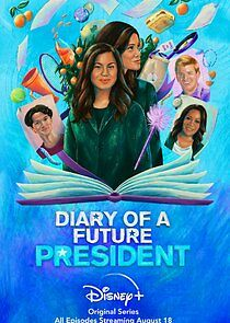 Diary of a Future President - Season 2| Watch Movies Online