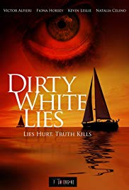 Dirty White Lies| Watch Movies Online