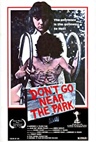 Don't Go Near the Park| Watch Movies Online