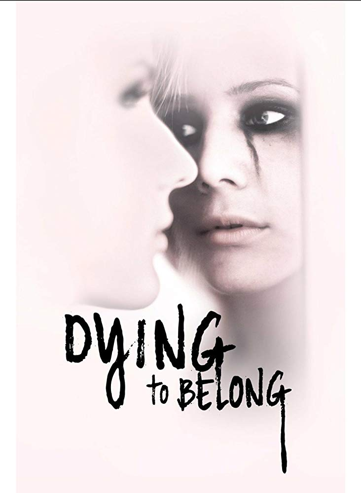 Dying to Belong - Season 1| Watch Movies Online