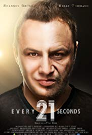 Every 21 Seconds  Watch Movies Online