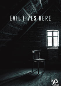 Evil Lives Here - Season 10| Watch Movies Online