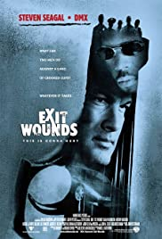Exit Wounds| Watch Movies Online