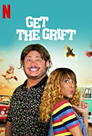 Get the Grift| Watch Movies Online