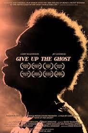 Give Up the Ghost| Watch Movies Online