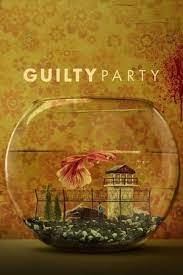 Guilty Party (2021) - Season 1| Watch Movies Online