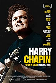 Harry Chapin: When in Doubt, Do Something| Watch Movies Online