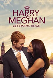 Harry & Meghan: Becoming Royal| Watch Movies Online