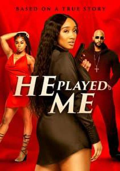 He Played Me| Watch Movies Online