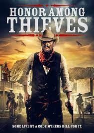Honor Among Thieves| Watch Movies Online