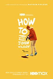 How To with John Wilson - Season 1  Watch Movies Online