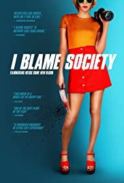 I Blame Society| Watch Movies Online