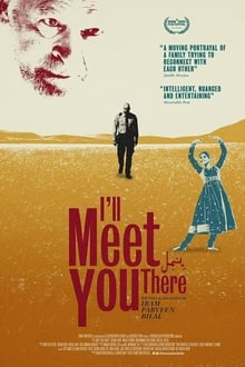 I'll Meet You There| Watch Movies Online