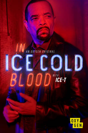 In Ice Cold Blood - Season 3| Watch Movies Online