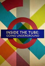 Inside the Tube: Going Underground - Season 1