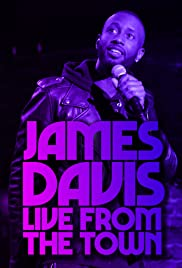James Davis: Live from the Town| Watch Movies Online
