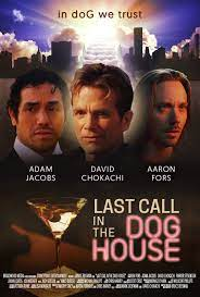 Last Call in the Dog House| Watch Movies Online