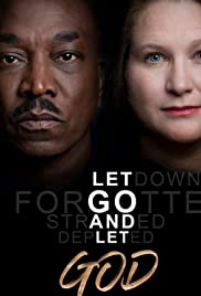 Let Go and Let God| Watch Movies Online