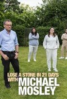 Lose a Stone in 21 Days with Michael Mosley - Season 1| Watch Movies Online