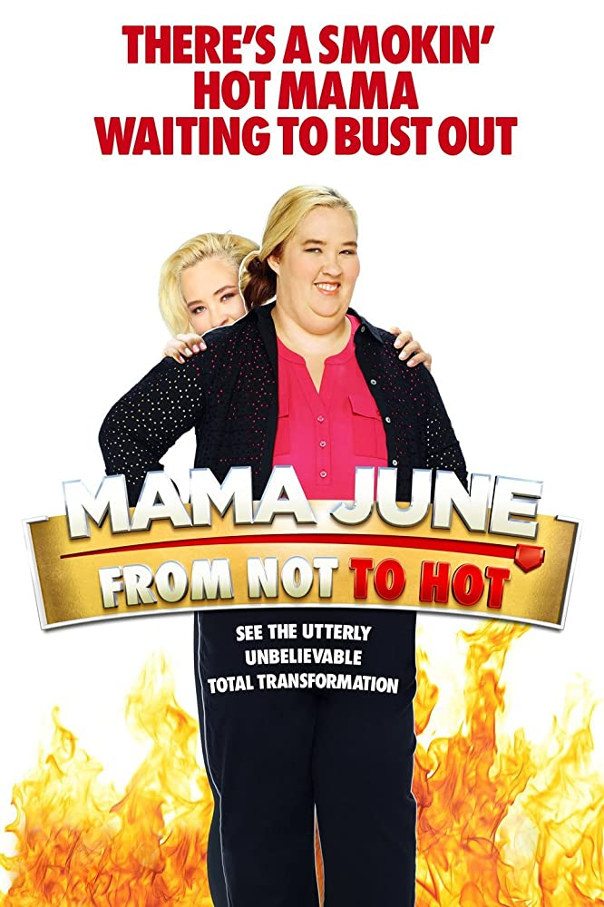 Mama June: From Not to Hot - Season 4| Watch Movies Online