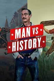Man vs. History - Seson 1  Watch Movies Online