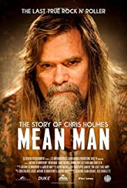 Mean Man: The Story of Chris Holmes| Watch Movies Online