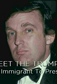 Meet the Trumps: From Immigrant to President| Watch Movies Online
