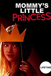 Mommy's Little Princess  Watch Movies Online