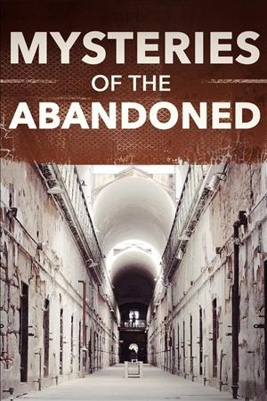 Mysteries of the Abandoned - Season 4